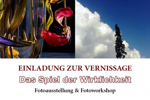 """Einladung zur Vernissage """"Das Spiel der Wirklichkeit"""" Fotoausstellung und Fotoworkshop"""